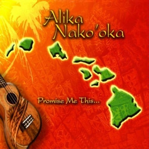 Promise Me This - Alika Nao'oka